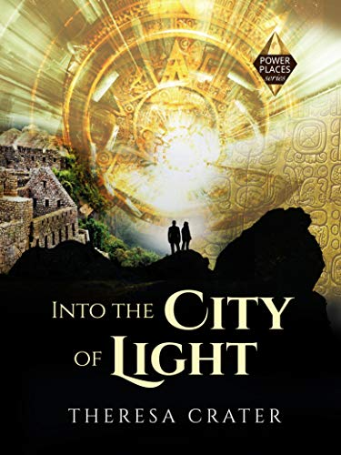 Into the City of Light by Theresa Crater